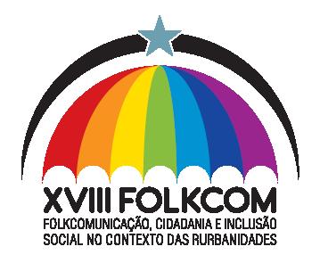XVIII Folkcom - Folkcomunicação, Cidadania e Inclusão Social no Contexto das Rurbanidades